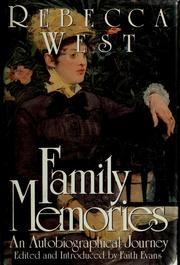 Family memories by Rebecca West