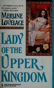 Cover of: Lady Of The Upper Kingdom by Merline Lovelace