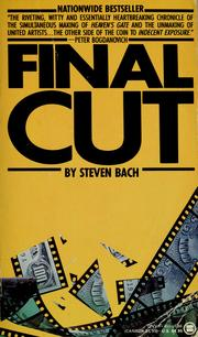 Cover of: Final cut by Steven Bach