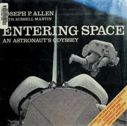 Entering space by Joseph P. Allen