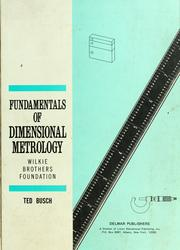 Cover of: Fundamentals of dimensional metrology by Ted Busch