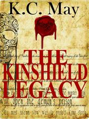 The Kinshield Legacy by K. C. May