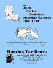 Early Allen Parish Louisiana Marriage Index 1889-1973 by Nicholas Russell Murray