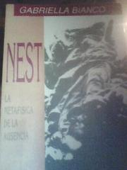 Nest. La Metafisica De La Ausencia 1*Ed-1992 by Gabriella Bianco, Marina Cirinei - fotografia