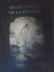 En el camino de la palabra by Gabriella Bianco, Susana Zimmermann