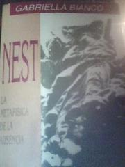 Nest. La metafisica de la ausencia by Gabriella Bianco, Marina Cirinei - fotografia