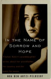 In the name of sorrow and hope by Noa Ben Artzi-Pelossof
