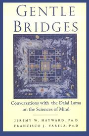 Gentle bridges by 14th Dalai Lama, Jeremy W. Hayward, Francisco J. Varela