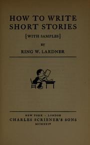 How to write short stories [with samples] by Ring Lardner