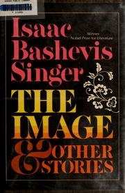 Short stories by Isaac Bashevis Singer