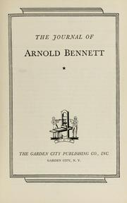 The journal of Arnold Bennett by Arnold Bennett
