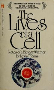 The lives of a cell by Lewis Thomas