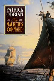 Cover of: The Mauritius command by Patrick O'Brian