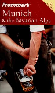 Munich & the Bavarian Alps by Darwin Porter