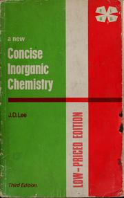 A new concise inorganic chemistry by Lee, J. D.
