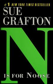 Cover of: &quot;N&quot; is for noose by Sue Grafton