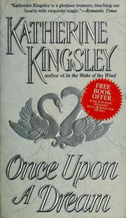 Cover of: Once Upon a Dream by Katherine Kingsley
