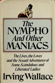 The nympho and other maniacs by Irving Wallace