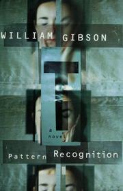 Pattern recognition by William F. Gibson