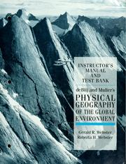 Cover of: Physical geography of the global environment by Harm J. De Blij
