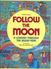 Follow the Moon by Yaffa Ganz
