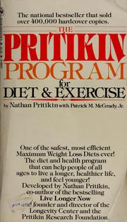 The Pritikin program for diet & exercise by Nathan Pritikin