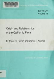 Origin and relationships of the California flora by Peter H. Raven
