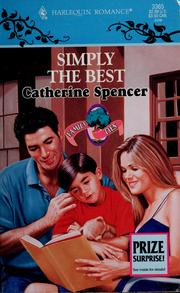 Cover of: Simply the best by Catherine Spencer