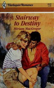 Cover of: Stairway To Destiny by Miriam MacGregor