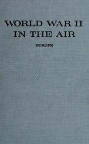 World War II in the air by James F. Sunderman
