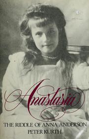 Anastasia by Peter Kurth