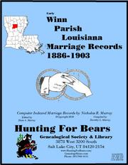Winn Parish Louisiana Marriage Records 1886-1903 by Nicholas Russell Murray