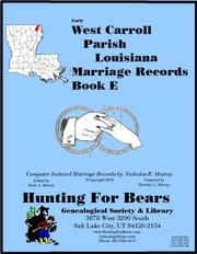 West Carroll Parish Louisiana Marriage Records  Book E by Nicholas Russell Murray