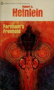 Farnham&#39;s Freehold by Robert A. Heinlein