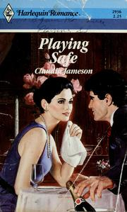 Cover of: Playing Safe by Claudia Jameson