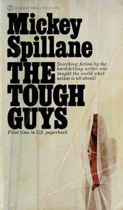 Cover of: The tough guys by Mickey Spillane