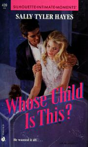 Cover of: Whose Child Is This by Sally Tyler Hayes
