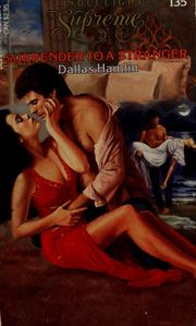 Cover of: Surrender to a Stranger by Dallas Hamlin
