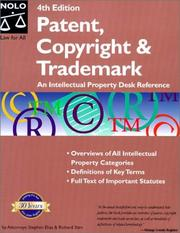 Patent, copyright &amp; trademark by Stephen Elias