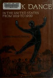 Cover of: Black dance in the United States from 1619 to 1970 by Lynne Fauley Emery