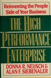 Cover of: The high performance enterprise by Donna R. Neusch