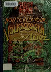 How to keep your Volkswagen alive by Richard Sealey