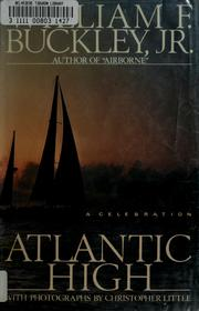 Atlantic high by William F. Buckley