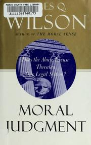 Moral judgment by James Q. Wilson, James Q. Wilson