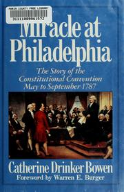 Miracle at Philadelphia by Catherine Drinker Bowen