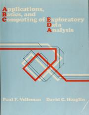 Applications, Basics, and Computing of Exploratory Data Analysis by Paul F. Velleman