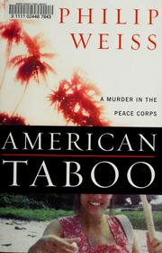 American Taboo by Philip Weiss, Philip Weiss