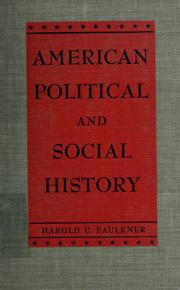 American political and social history by Faulkner, Harold Underwood