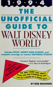 Cover of: The unofficial guide to Walt Disney World & EPCOT by Bob Sehlinger