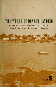 The world of Dunnet Landing by Sarah Orne Jewett
